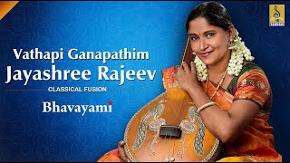 Vathapi Ganapathim Sung by Jayashree Rajeev