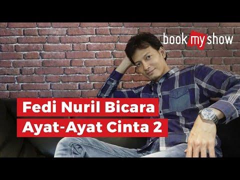 Fedi Nuril Bicara Ayat-Ayat Cinta 2 - BookMyShow Indonesia