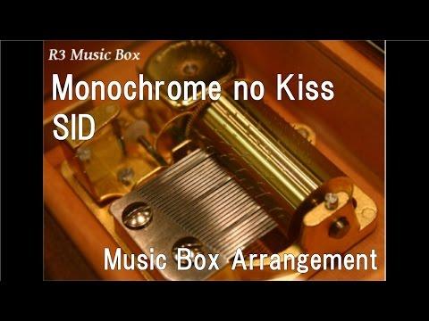 Monochrome no Kiss/SID [Music Box] (Anime
