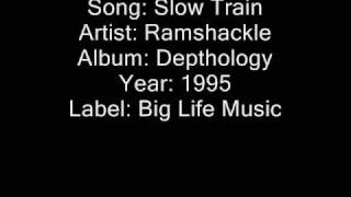 Slow Train By Ramshackle