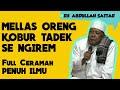 Gambar cover MELLAS ORENG KOBUR TADEK SE NGIREM FULL Ceramah Agama Bahasa Madura KH. ABDULLAH SATTAR