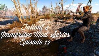 Fallout 4 Immersive Mod Series-Episode 12