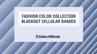 Fashion Color Collection Blackout Cellular Shades from SelectBlinds.com