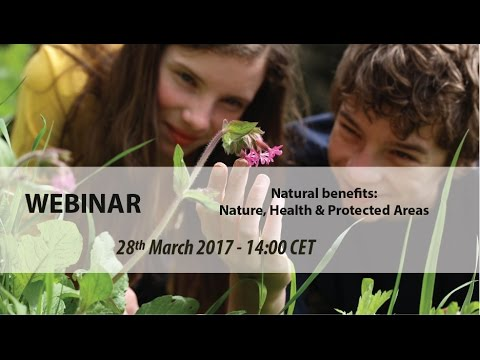 EUROPARC Webinar - Natural Benefits: Nature, Health and Protected Areas
