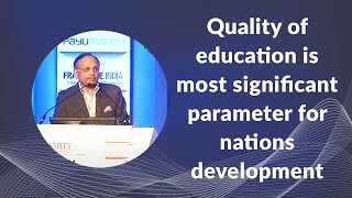 Quality of education is most significant