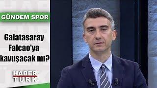 Gündem Spor - 22 Ağustos 2019 (Galatasaray Falcao&