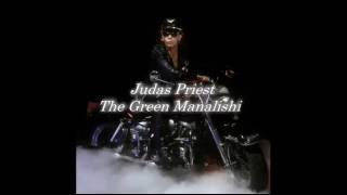 Judas Priest - The Green Manalishi (With The Two-Pronged Cown) Lyrics