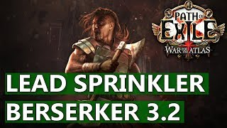 PoE 3.2 Build: Molten Strike & Wildstrike Lead Sprinkler Berserker - My League Starter (2018)
