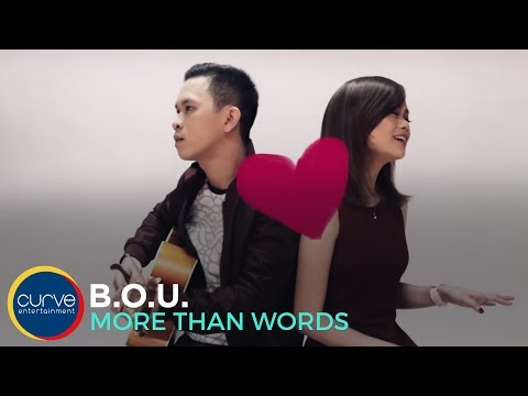 B.O.U. - More Than Words (Official Music Video)