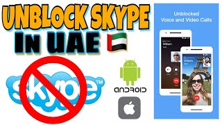 Skype Blocked In UAE | How to unblock skype in UAE | Botim Video Calling App | Best VPN (2018)