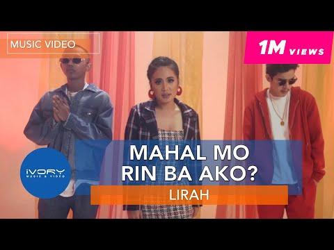 Mahal Mo Rin Ba Ako? LIRAH Feat. Bosx1ne and Flow G mp3 letöltés
