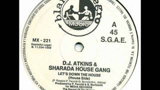 Sharada House Gang - Lets Down The House