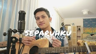 Separuhku NANO BAND COVER BY ALDHI.mp3