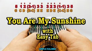 You Are my Sunshine ||•Kalimba with Easy Tab•||