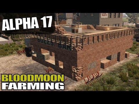alpha-17- -bloodmoon-farming- -7-days-to-die-alpha-17-gameplay- -s17.3e09
