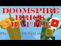 Why is This Game On the Front Page? [Doomspire Brickbattle)