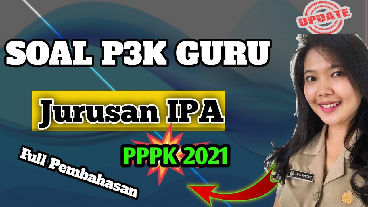 Soal Pppk Guru Ips Full Pembahasan P3k 2021 Youtube