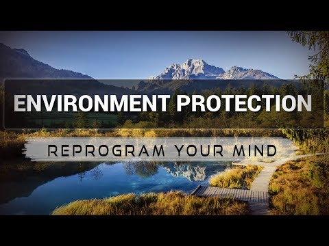 Environment Protection affirmations mp3 music audio - Law of attraction - Hypnosis - Subliminal