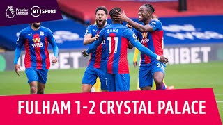 Fulham v Crystal Palace (1-2) | Premier League Highlights