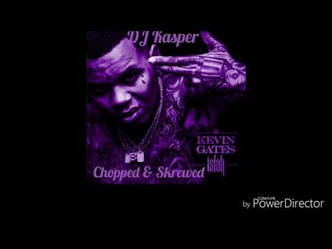 Kevin Gates One Thing Chopped & Skrewed By...
