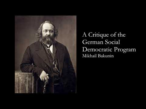 """A Critique of the German Social Democratic Program"" by Michael Bakunin"