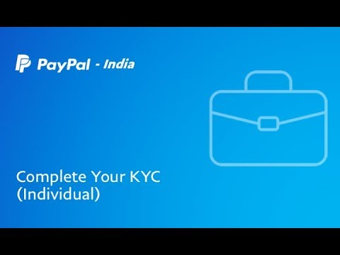 Documents required for the KYC Process - PayPal India