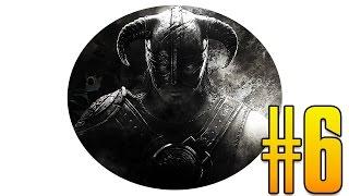 ЗАБАГАННЫЕ ПРИКЛЮЧЕНИЯ - Прохождение The Elder Scrolls V: Skyrim #6