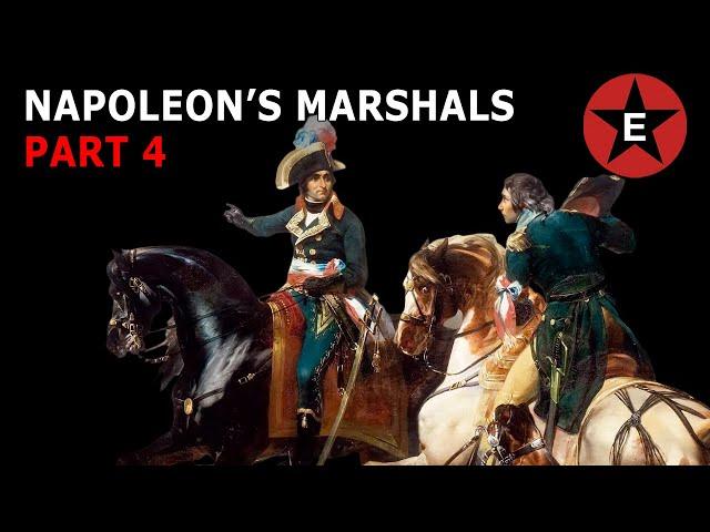 Napoleon's Marshals Part 4
