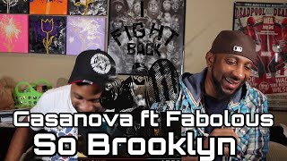 CASANOVA FT FABOLOUS x SO BROOKLYN | REACTION | PLANET BREAKDOWN
