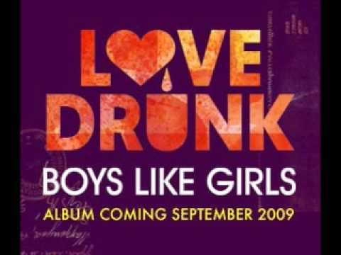 Love Drunk - Boys Like Girls [Download]