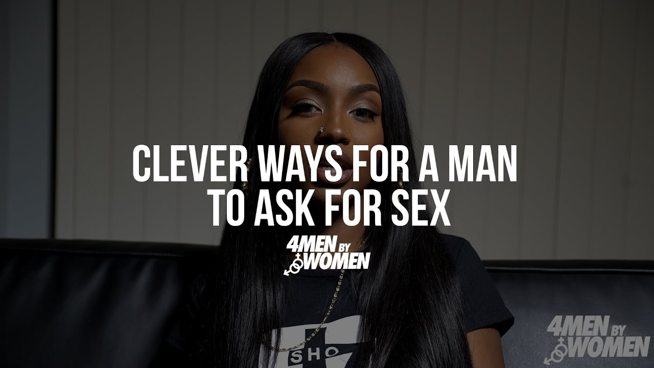 Funny ways to ask for sex