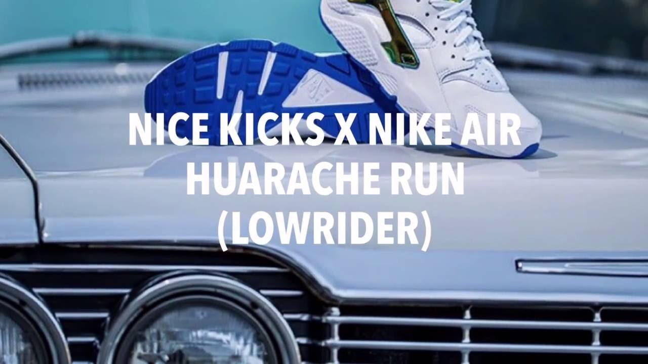 NICE KICKS X NIKE AIR HUARACHE RUN (LOWRIDER)/ S SNEAKERS YouTube