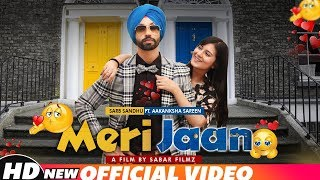 Meri Jaan (Full ) | Sarb Sandhu Ft Aakansha Sareen | Latest Punjabi Songs 2018 | Speed Records