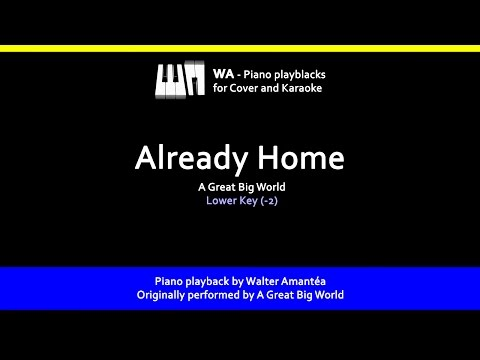 Already Home - A Great Big World - Piano Playback for Cover / Karaoke