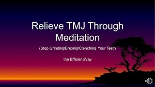 TMJ/TMD Cure: 10 mins a night stops clenching teeth before disc problems