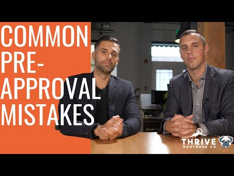 Common Pre-Approval Mistakes