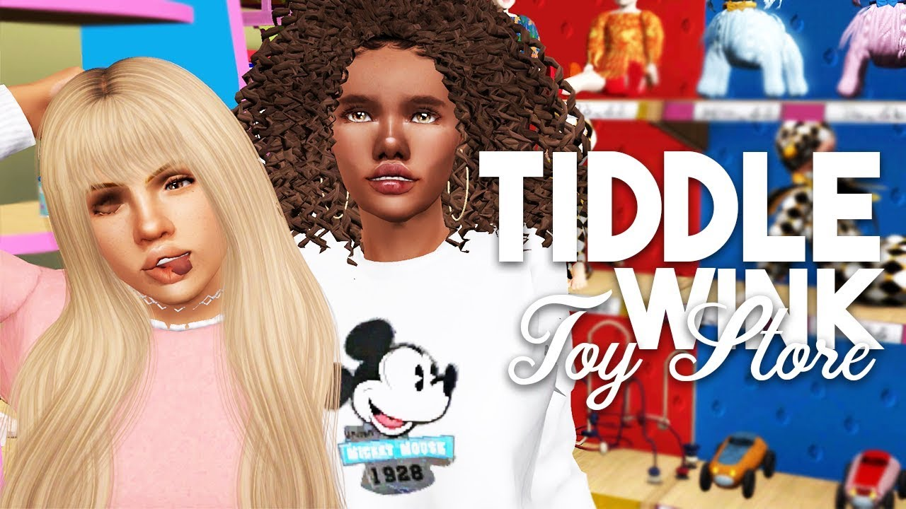 Sims 3 || Show N' Tell: TIDDLEWINK TOY STORE! (Owning your own TOY STORE?!)