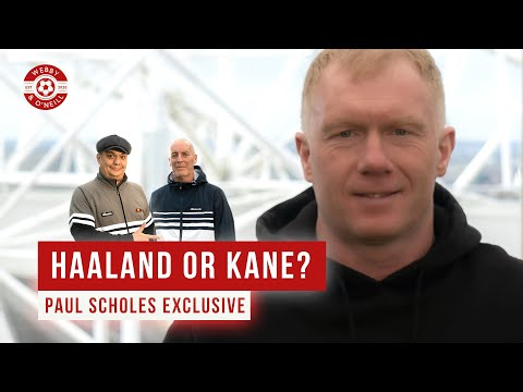 Paul Scholes: Haaland or Kane? Exclusive Interview - Webby & O'Neill
