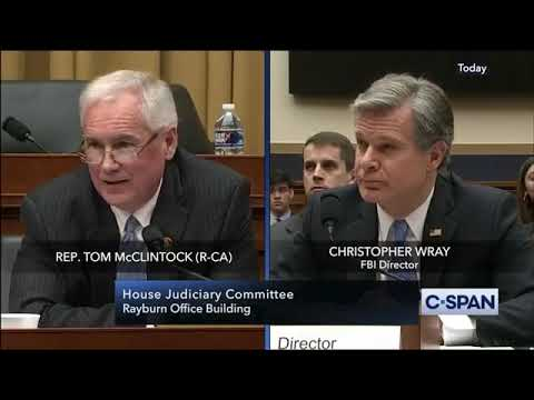 Tom McClintock vs. Christopher Wray on accountability FISA abuse.