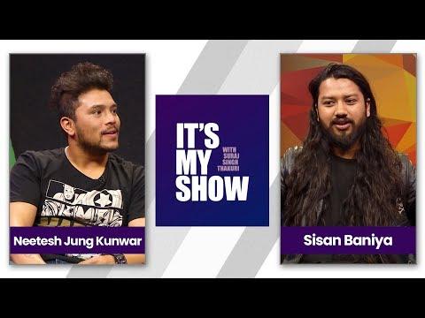 Neetesh Jung Kunwar & Sisan Baniya | It's my show with Suraj Singh Thakuri | 28 April 2018