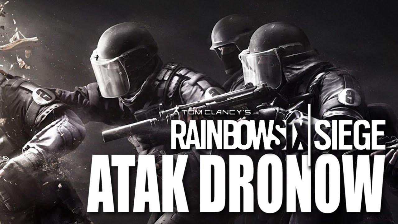 EKIPA R6S – Atak dronów