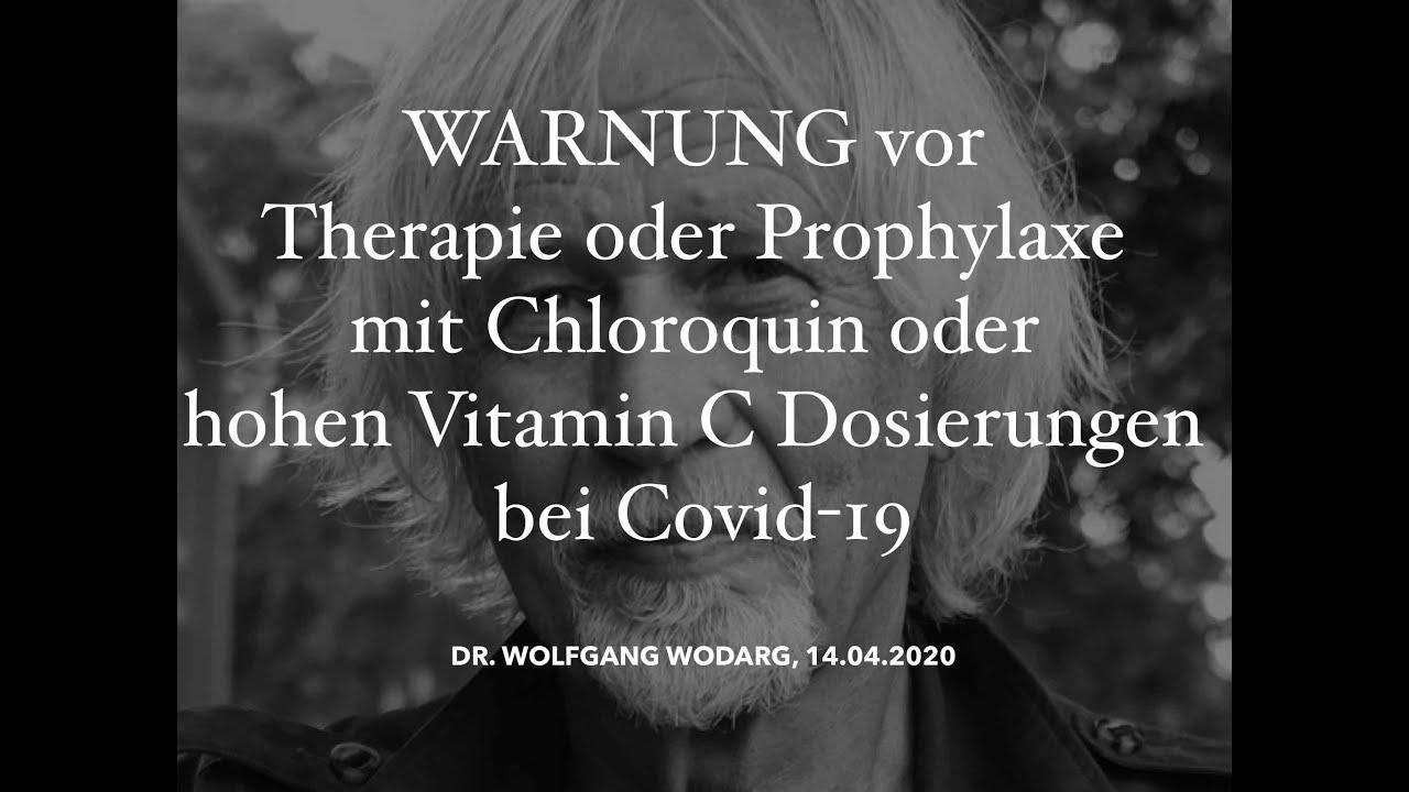 Warnung vor Therapie / Prophylaxe mit Chloroquin oder hohen intravenösen Vit. C Dosen bei Covid-19