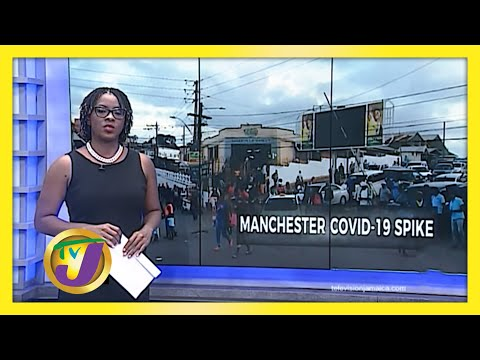 Manchester Brace for Spike in Covid Cases   TVJ News