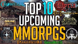 Top 10 Upcoming MMORPG Games To Look Forward To