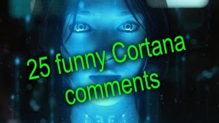 25 funny replies Cortana Windows 10 PC