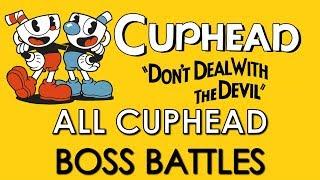 All Cuphead Boss Battles