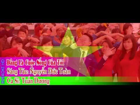 [ Karaoke ] Đảng Là Cuộc Sống Của Tôi Full HD (beat chuẩn) Tuấn Dương