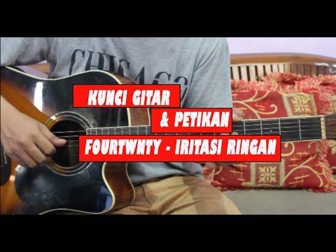 Tutorial Chord Gitar Fourtwnty - Iritasi Ringan