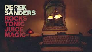 Derek Sanders - Rocks Tonic Juice Magic