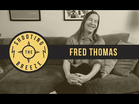 Shooting The Breeze - Fred Thomas